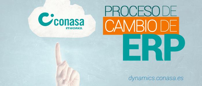proceso-de-cambio-de-erp-dynamics-conasa